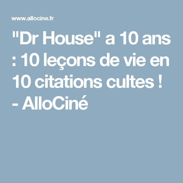 """""""Dr House"""" a 10 ans : 10 leçons de vie en 10 citations cultes ! - AlloCiné"""