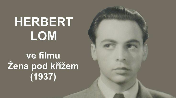 UNIKÁTNÍ VIDEO: Herbert Lom a jeho první československý film (1937)