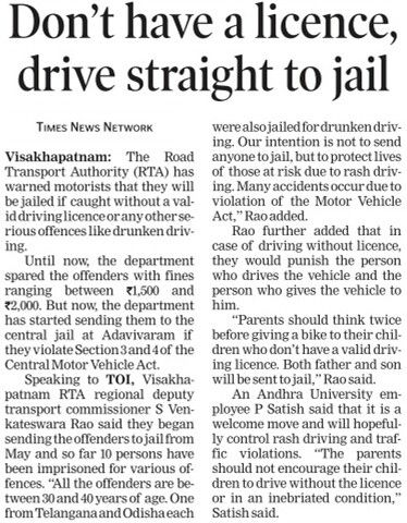 Motorists will face jail if they don't have valic driving licence, said by the Vizag Road Transport Authority department.