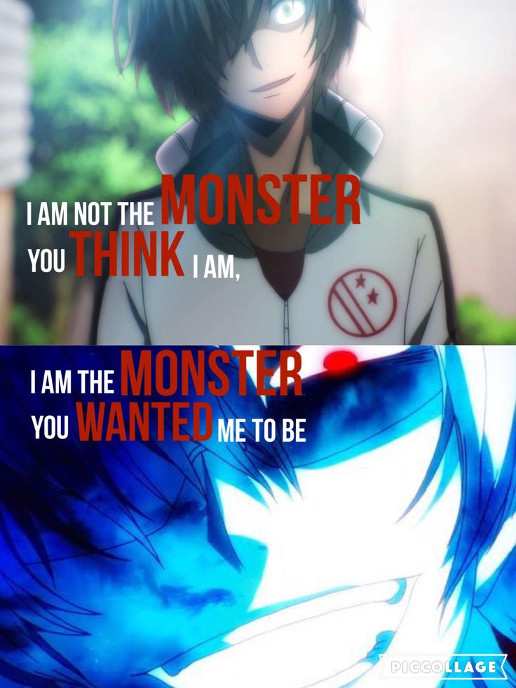 """""""Eu não sou o monstro que você pensa que eu sou, eu sou o monstro que você queria que eu fosse"""""""