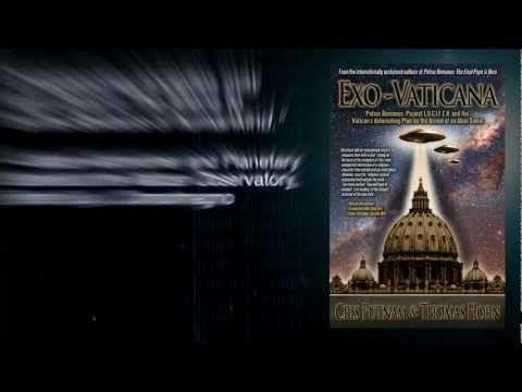 ExoVaticana: Petrus Romanus & The Vaticans Astonishing Plan for the Arrival of An Alien Savior