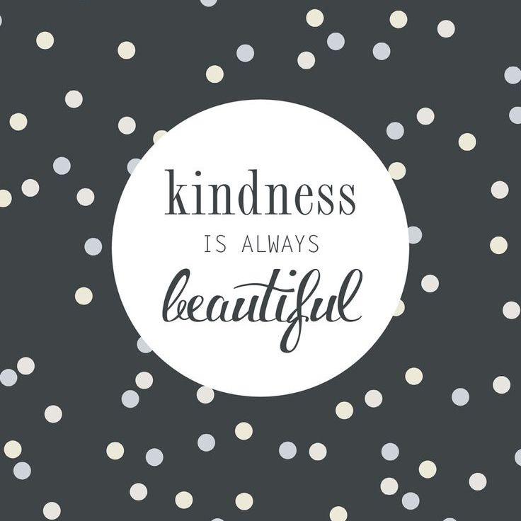 Image result for Kindness always...