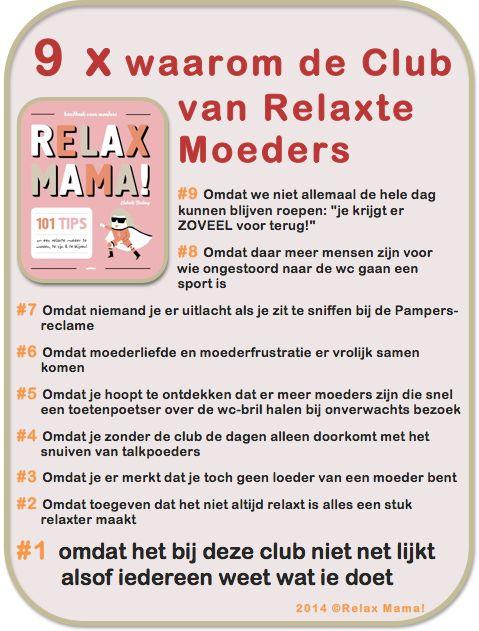 Ik zit bij de Club van Relaxte Moeders omdat .... https://www.facebook.com/Clubvanrelaxtemoeders