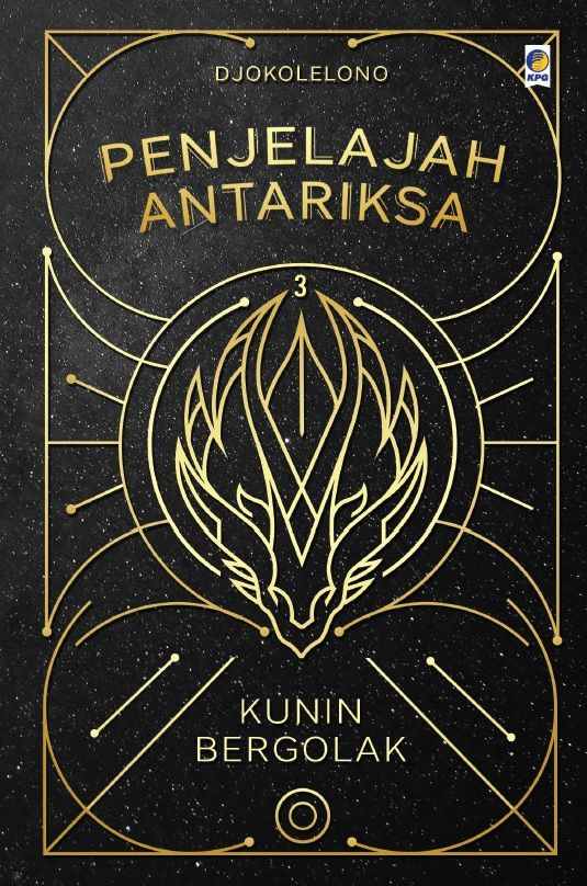 Penjelajah Antariksa 3: Kunin Bergolak by Djokolelono. Published on 30 November 2015.