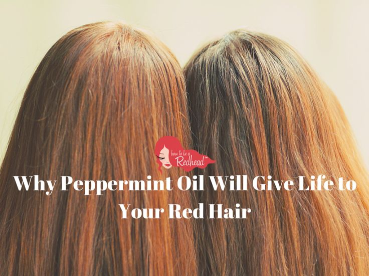 Why #PeppermintOil Will Give Life to Your Red Hair | How to be a Redhead