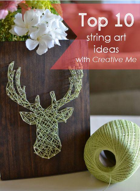 Top 10 String art ideas #DIY #Crafts