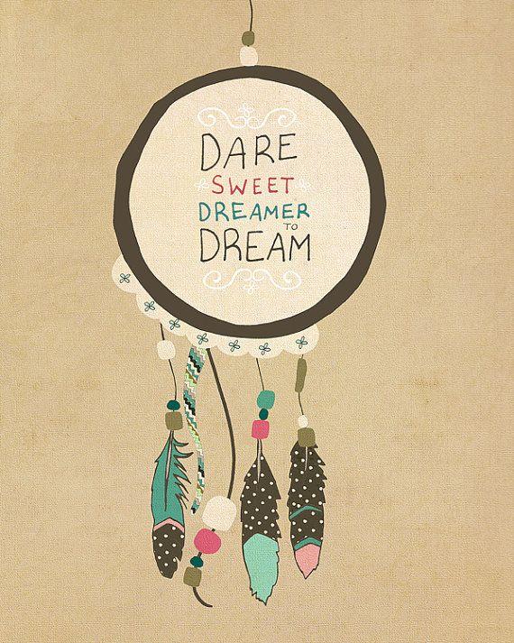 Osez le doux rêveur / / Boho, imprimé Tribal, typographique, Dreamcatcher, dortoir, diplômés, Baby Shower, cadeau de Graduation