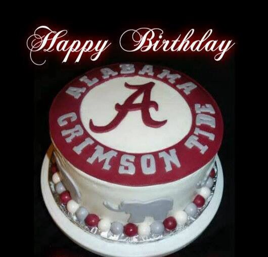 19 best alabama birthday images on Pinterest Roll tide Birthday