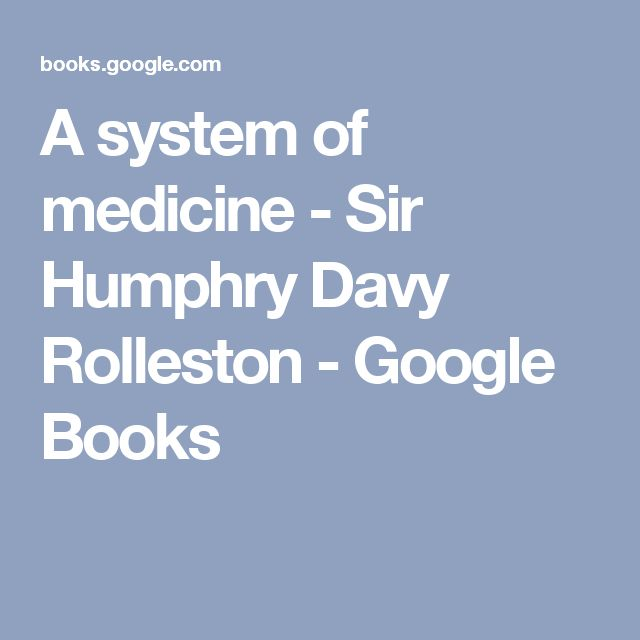 A system of medicine - Sir Humphry Davy Rolleston - Google Books