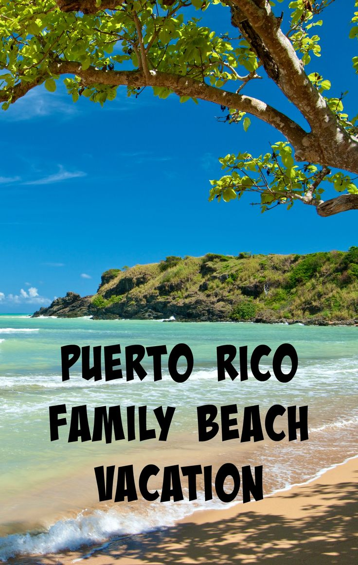 Best 25 family beach vacations ideas on pinterest beach for Puerto rico vacation ideas