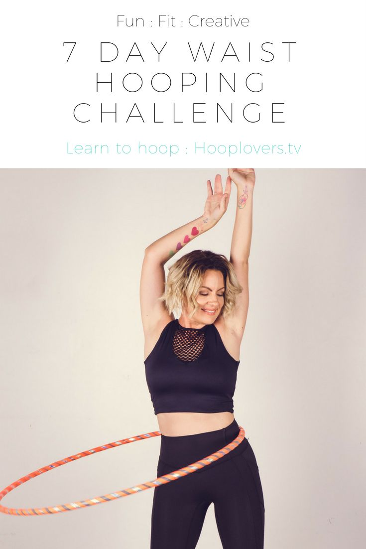 Join the 7 day hula hoop challenge : Get fit, have fun, be creative http://learn.hooplovers.tv/courses/waist-hooping