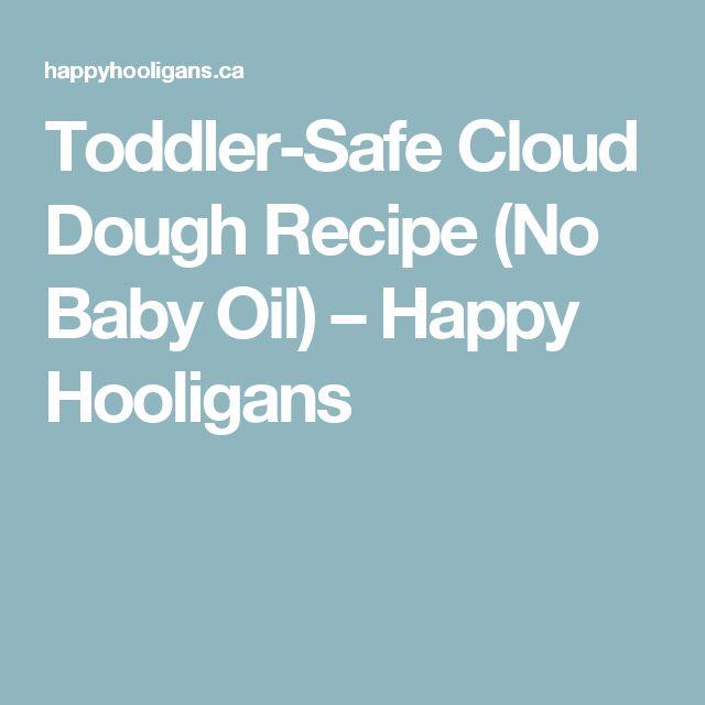 Toddler-Safe Cloud Dough Recipe (No Baby Oil) – Happy Hooligans