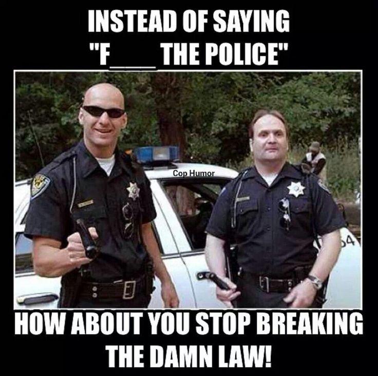 Funny Police Wife Meme : Best good cop bad funny images on pinterest