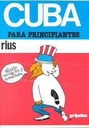 Rius Cuba for Beginners