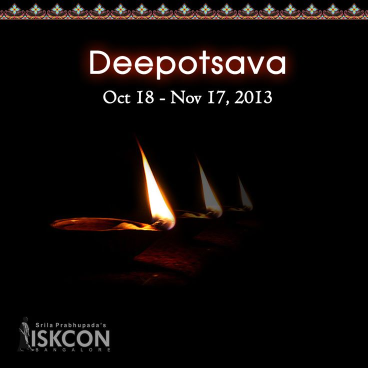 Come and celebrate Deepotsava. Celebrations every evening from 7:30 pm onwards. To offer special sevas visit www.iskconbangalore.org