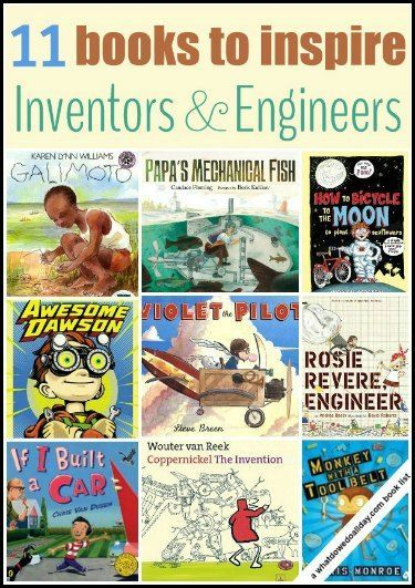Books for Kids Who Like to Tinker and Invent. STEM books for inspiration.