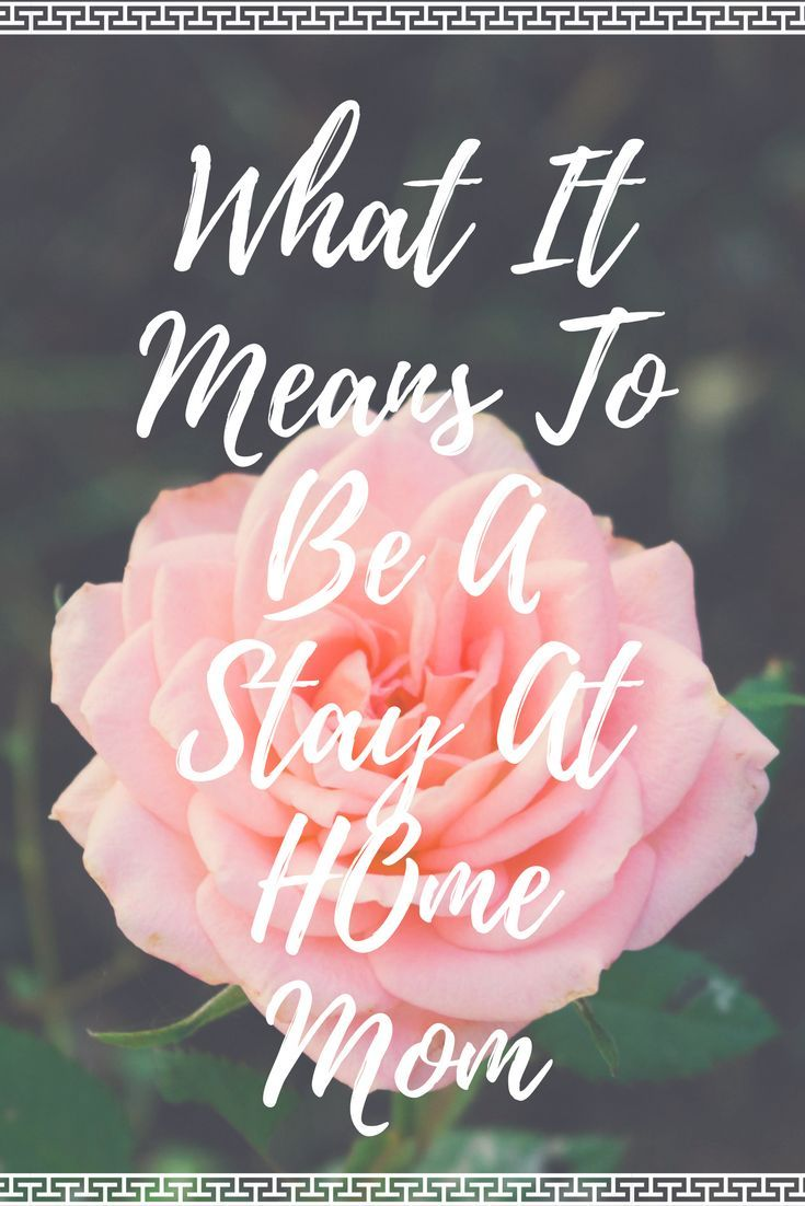 What It Means To Be A Stay At Home Mom. How I stopped putting unrealistic expectations on myself.