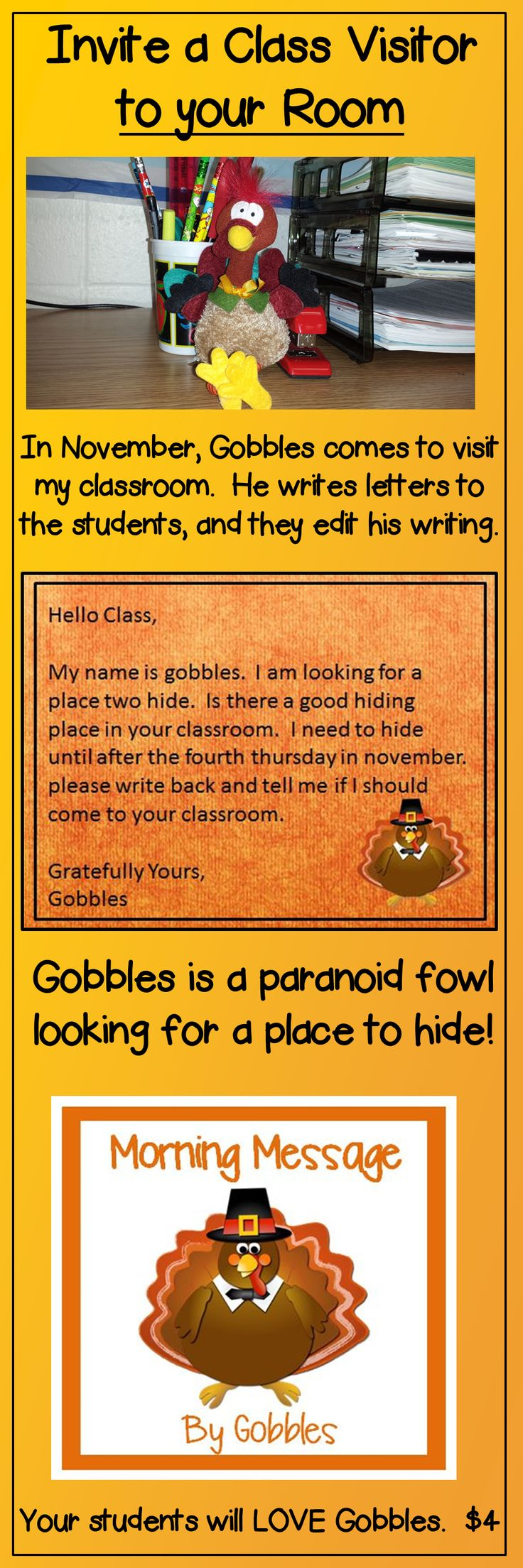 Gobbles will teach your students editing and daily oral language skills while hiding in your classroom during the month of November!