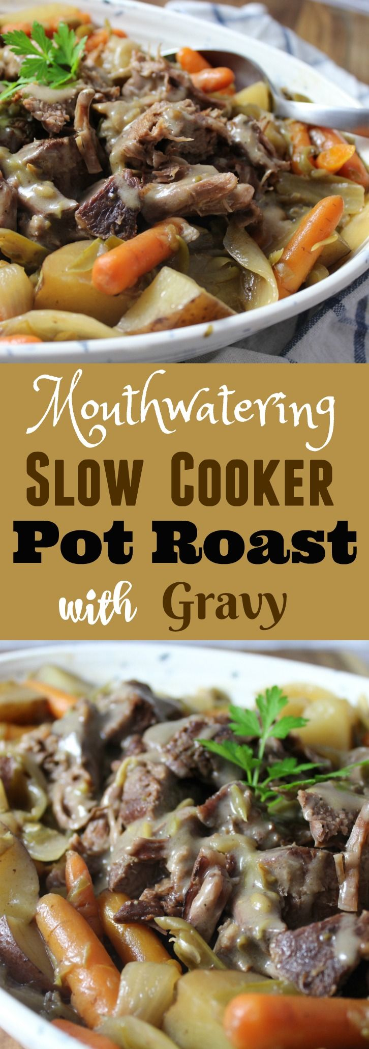 Mouthwatering Slow Cooker Pot Roast with carrots, onions, red potatoes, green beans and gravy. This tender, and juicy, fall apart meat it is the best roast I've ever eaten! It is bursting with flavor and makes for the perfect and easiest weeknight dinner.