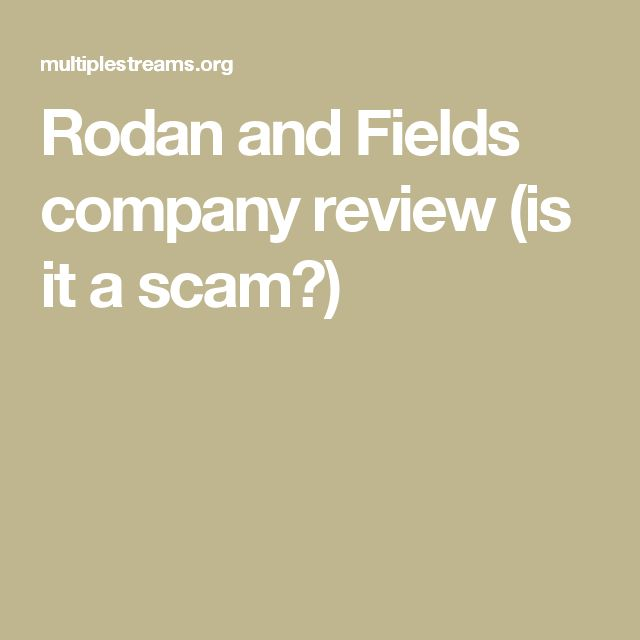 Rodan and Fields company review (is it a scam?)