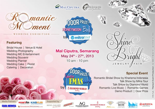 Romantic Moment Wedding Exhibition 24 sd 27 mei 2013 Semarang