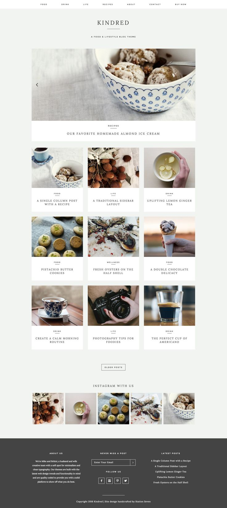 Kindred: A tasteful food and lifestyle blog with great styling and a layout to die for.