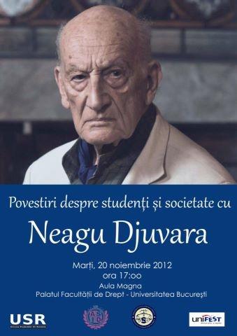 Povești despre studenție și societate cu Neagu Djuvara