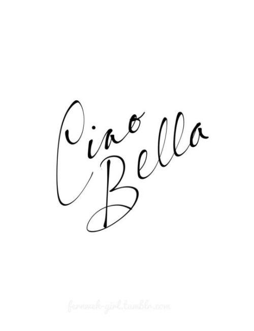 ciao + bella