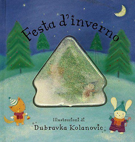 Festa d'inverno di Dubravka Kolanovic