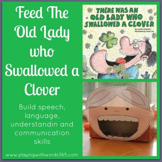 FREE! Feed the Old Lady who Swallowed a Clover.    - Repinned by @PediaStaff – Please Visit  ht.ly/63sNt for all our pediatric therapy pins