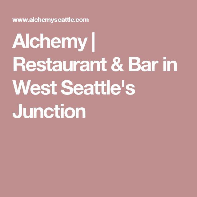 Alchemy | Restaurant & Bar in West Seattle's Junction