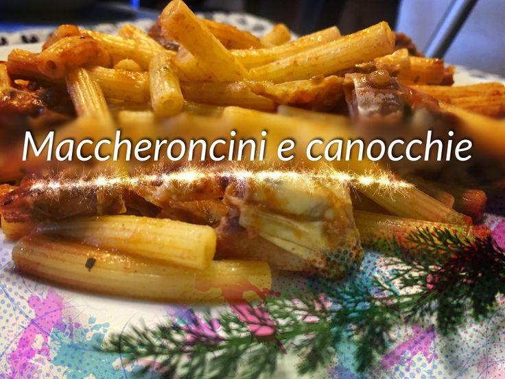 MACCHERONCINI CON LE CANOCCHIE (O CICALE) Piatto tipico delle valli di comacchio e del suo litorale.