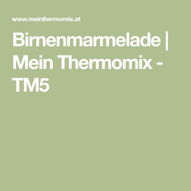 Birnenmarmelade   Mein Thermomix - TM5