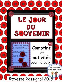 """A remembrance day resource, with """"comptine"""" and activities inviting students to reflect on how they can help bring peace to themselves and others. (with sight words and simple sentence structure to encourage fluency in reading)!"""