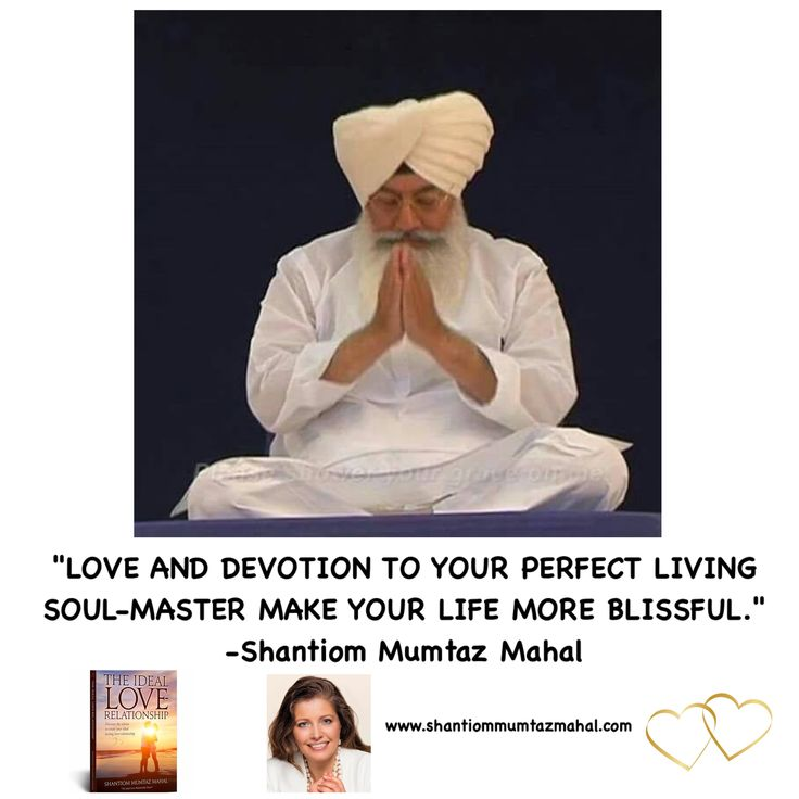 DEVOTION  Giving your attention, love and devotion to your perfect living Soul-Master makes your life so rich and much more peaceful. The present perfect living Soul-Master, Baba Ji, lives in Beas, Punjab, India.  Study and learn more in my book 'The Ideal Love-Relationship', you can buy it at www.theideallove-relationship.com. www.shantiommumtazmahal.com #BabaJi #Beas #Punjab #India #Devotion #Perfect #Living #SoulMaster #Attention #love #rich #peaceful