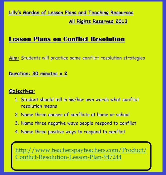 CONFLICT RESOLUTION http://www.teacherspayteachers.com/Product/Conflict-Resolution-Lesson-Plan-947244