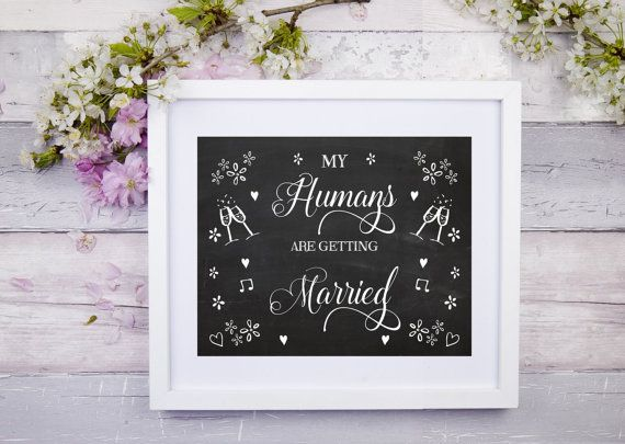 My/our humans are getting married Engagement Photo Prop by Suselis