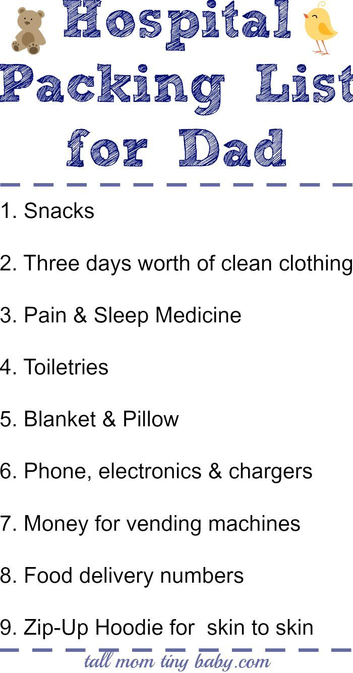 Hospital packing list for dad.. don't forget about dad