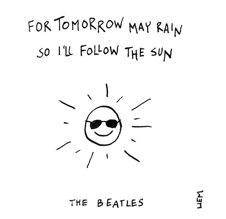 The Beatles. I'll Follow The Sun. 365 illustrated lyrics project, Brigitte Liem.