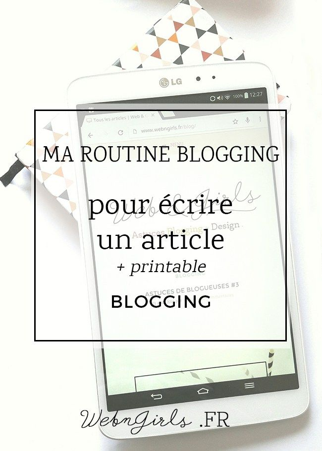Écrire un article : ma routine blogging
