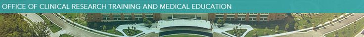 National Institute of Health- Office of Clinical Research and Training Medical Education