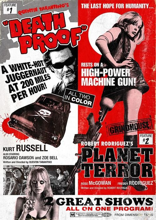 Death Proof and Planet Terror; this double featured came out on my Dads birthday oh so long ago. Ha.