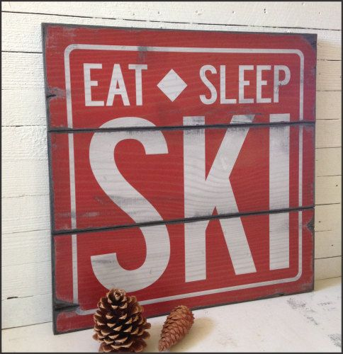 Eat Sleep Ski, Rustic Wood Sign, Handcrafted, Cabin Decor, Mountain Sign, Original Alpine Graphics Design, Large Sign, 3 Sizes #2025