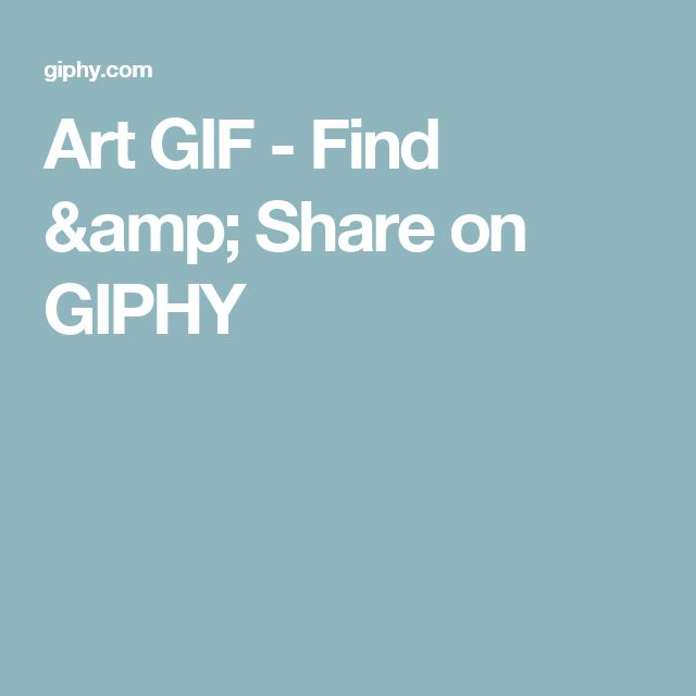 Art GIF - Find & Share on GIPHY