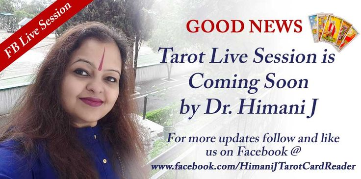 Good News !!!!!  Tarot Live Session is Coming Soon by Dr. Himani Jolly  For more updates follow and like us on Facebook @ www.facebook.com/HimaniJTarotCardReader  #GoodNews #LiveSession #TarotCardReading