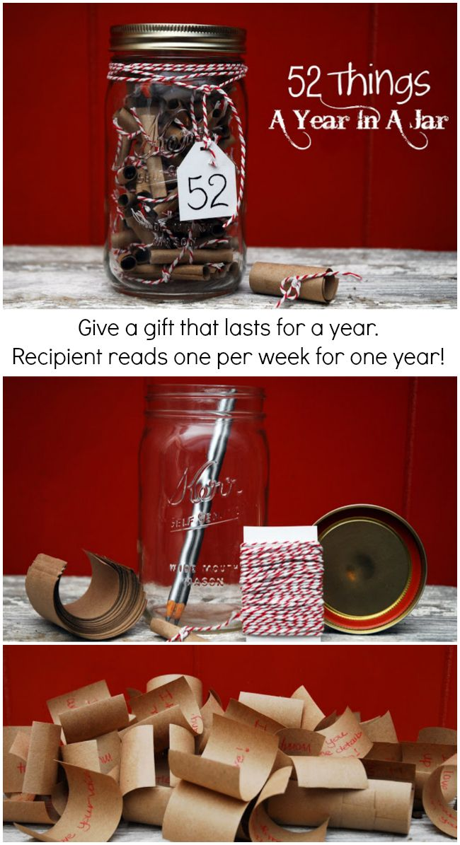 52 Things A Year In A Jar: Give a gift that lasts all year. This gift takes more creativity than money!