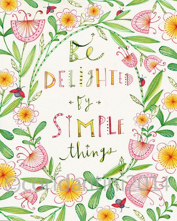 Cori Dantini watercolor typography Be Delighted by Simple Things