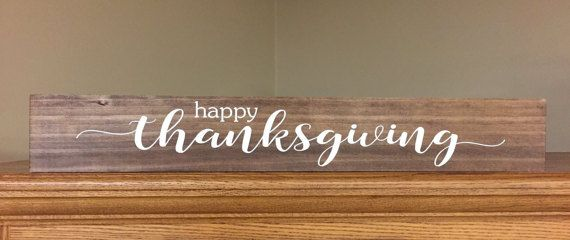 Hey, I found this really awesome Etsy listing at https://www.etsy.com/listing/476639916/happy-thanksgiving-stained-wood-sign