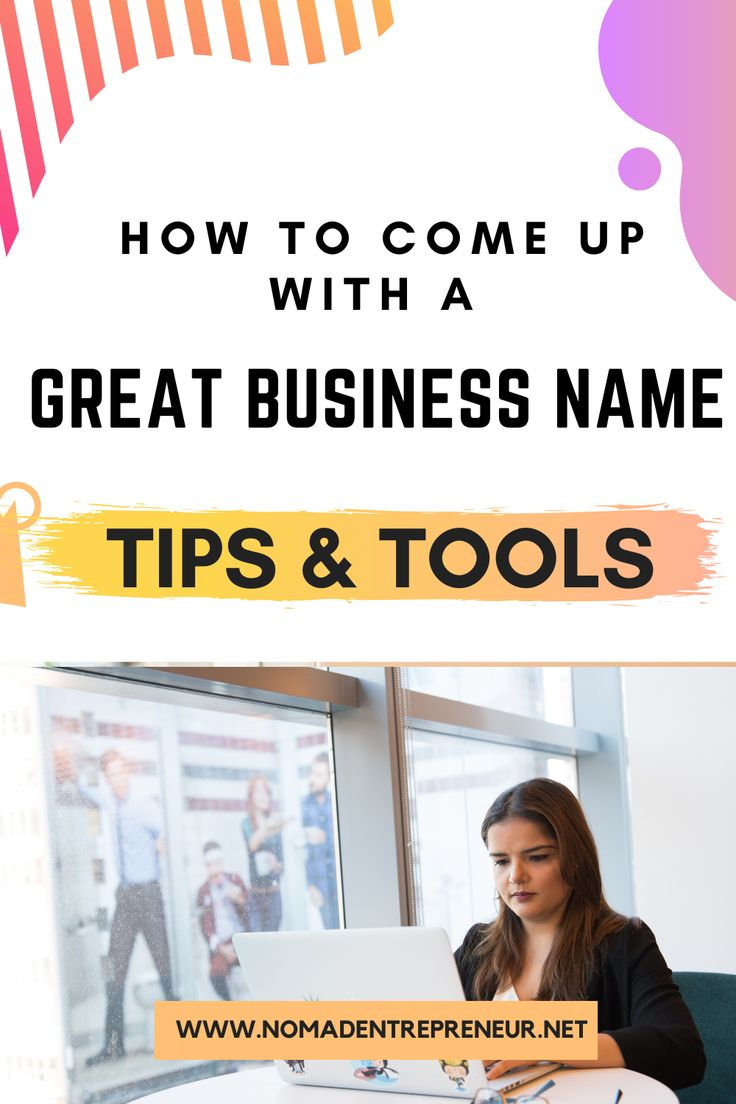 How to come up with a great business name Nomad