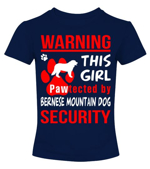 # Pawtected by Bernese Mountain Dog shirt .  HOW TO ORDER:1. Select the style and color you want: 2. Click Reserve it now3. Select size and quantity4. Enter shipping and billing information5. Done! Simple as that!TIPS: Buy 2 or more to save shipping cost!Warning! This girl pawtected by Bernese Mountain Dog security Shirt Hoodie Sweater  Sweatshirt Bernese Mountain Dog